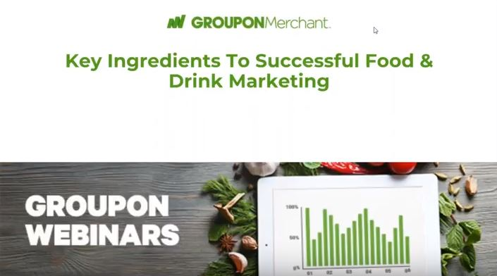 Watch Groupon's UK Webinar and Make your Food & Drink business thrive